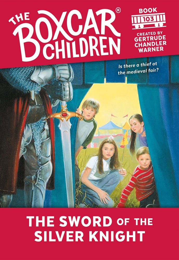 The Sword of the Silver Knight (The Boxcar Children Mysteries) PDF