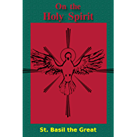 On the Holy Spirit: Linked to the Bible (English Edition)