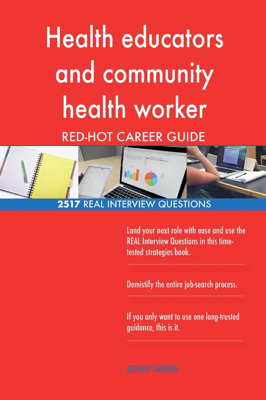 Download Health educators and community health worker RED-HOT Career; 2517 REAL Interview pdf epub