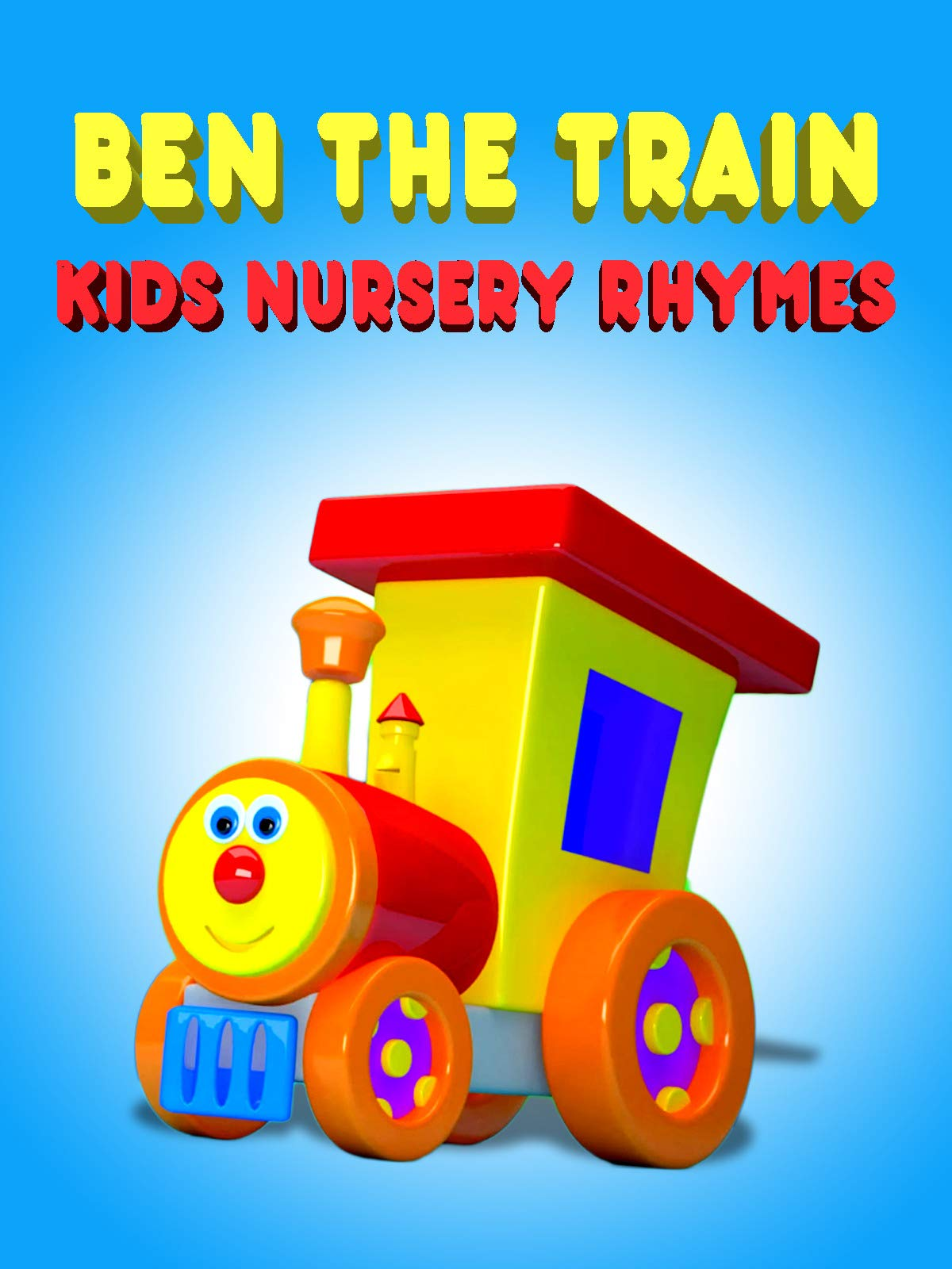 Ben The Train Kids Nursery Rhymes