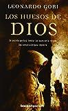 Los huesos de Dios (Books4pocket narrativa)