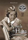 A Mala de Hana – Uma História Real (Relatos de Guerra)