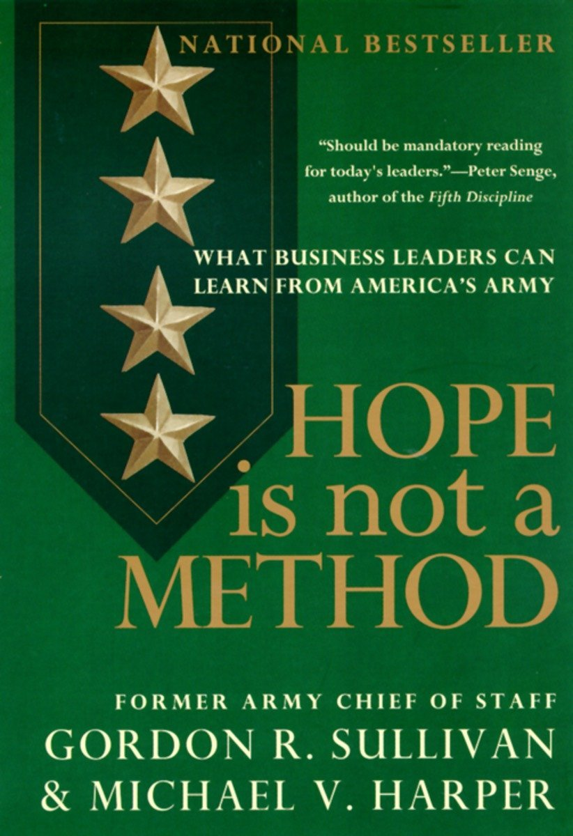 Hope Is Not a Method: What Business Leaders Can Learn from America's Army ebook