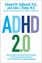 ADHD 2.0: New Science and Essential Strategies for Thriving with Distraction--from Childhood through Adulthood Kindle Edition