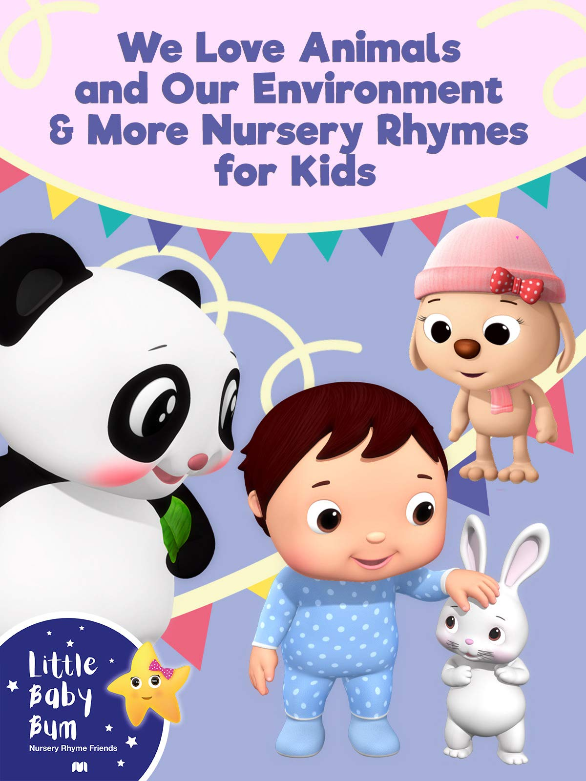 Little Baby Bum - We Love Animals and Our Environment & More Nursery Rhymes for Kids