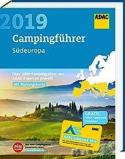 ADAC Campingführer Süd 2019: ADAC Campingführer Südeuropa 2019: Über 2900 Campingplätze von ADAC Experten geprüft