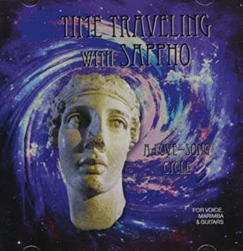 The Seawaves Time Traveling With Sappho A Love Song Cycle