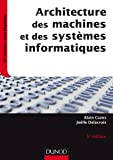 Architecture des machines et des systèmes informatiques - 5e éd.