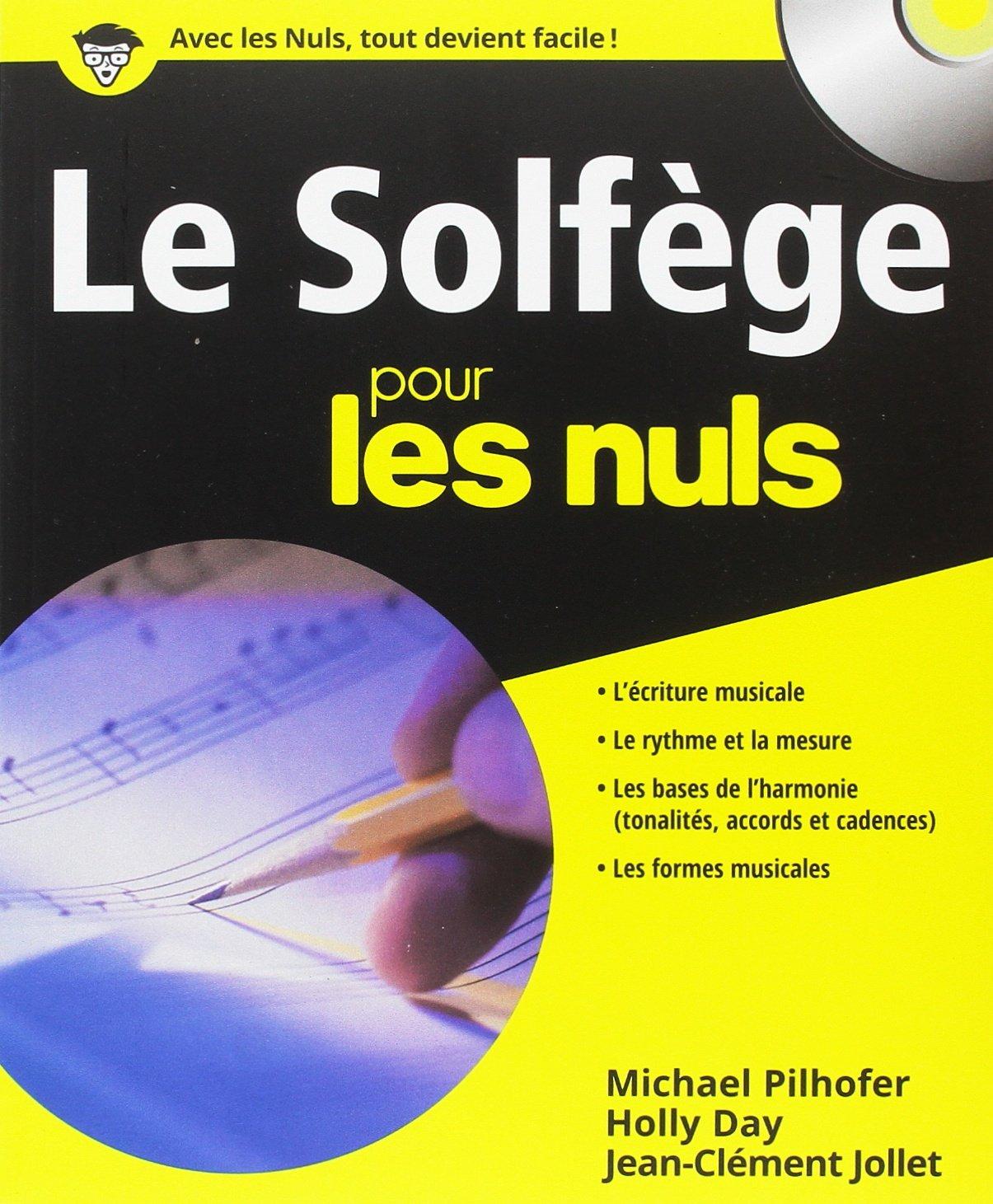 Le solfège pour les nuls (CD Inclus): Amazon.fr: Jean-Clément JOLLET,  Michael PILHOFER: Livres