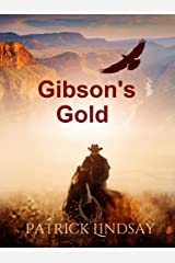 Gibson's Gold: A Chance Reilly Novel Kindle Edition