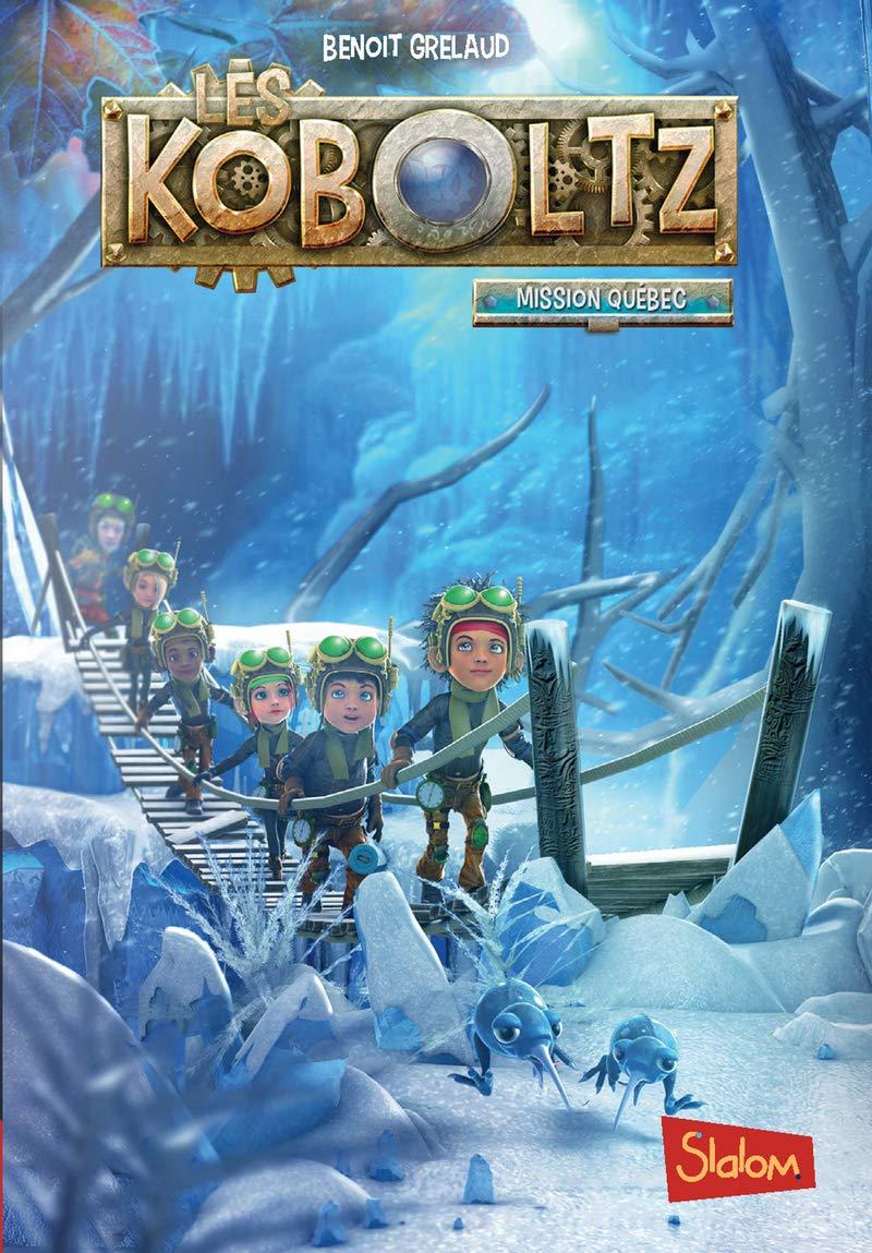 Les Koboltz, tome 2 : Mission Québec (2): Amazon.fr: GRELAUD ...
