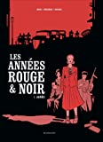 Les Années rouge & noir tome 1 : Agnès