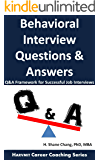 Behavioral Interview Questions and Answers: Q&A Framework for Successful Job Interviews