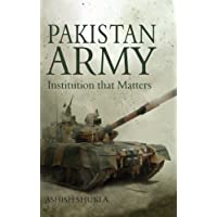 Pakistan Army: Institution That Matters