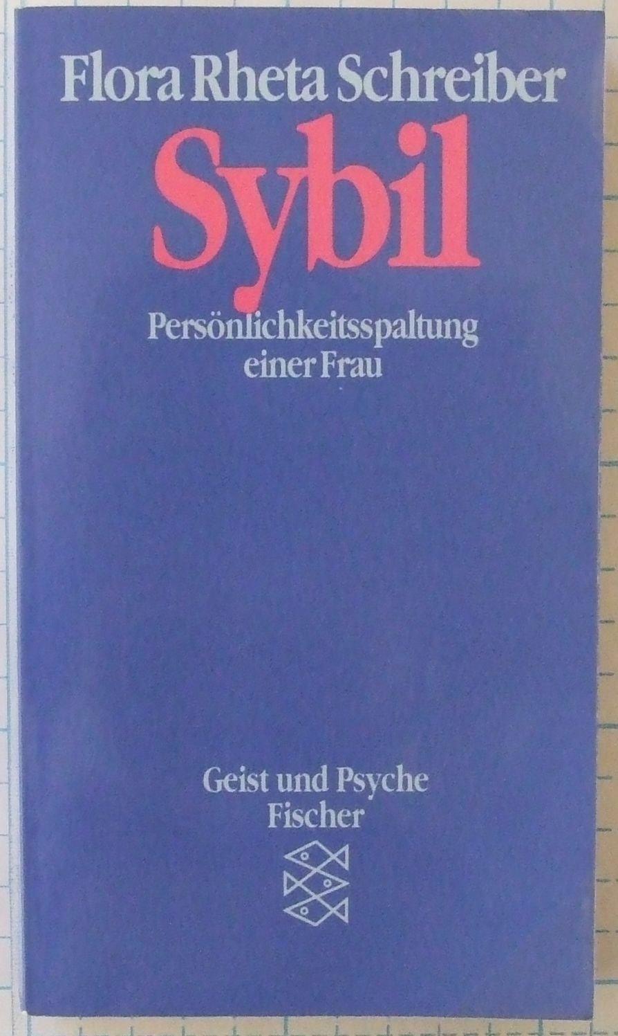 Sybil. Persönlichkeitsspaltung einer Frau