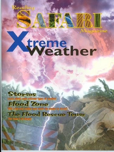 Reading Safari Magazine, Xtreme Weather pdf