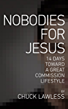 Nobodies for Jesus: 14 Days Toward a Great Commission Lifestyle