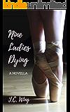 Nine Ladies Dying