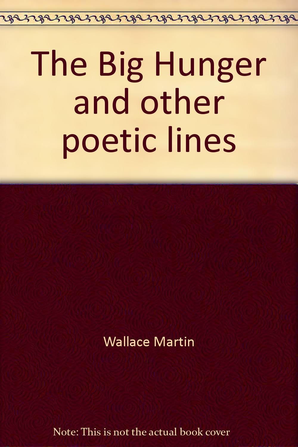Read Online The Big Hunger and other poetic lines pdf