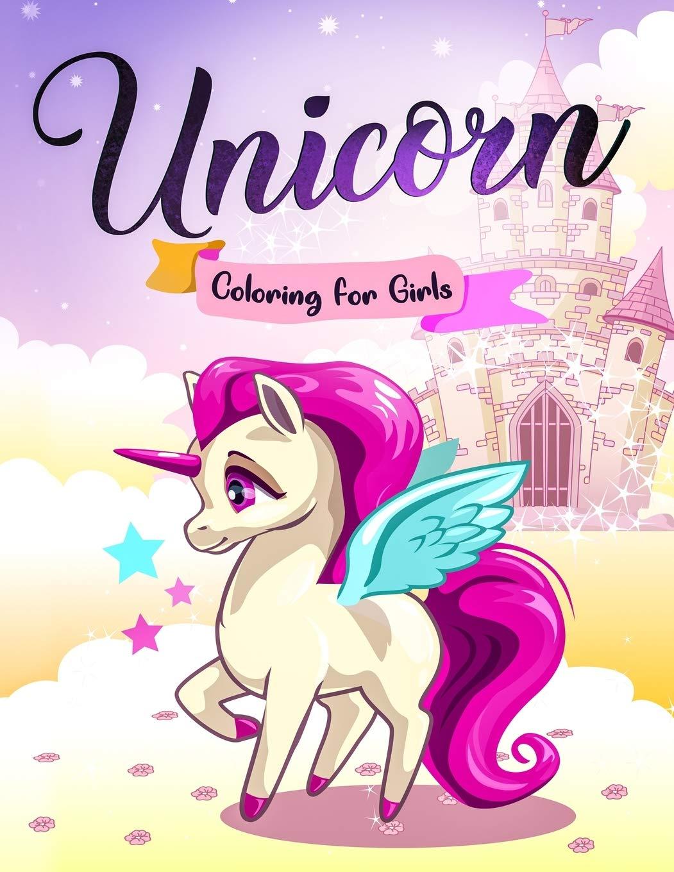 - Unicorn Coloring For Girls: The Beautiful Unicorn Coloring Book