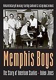 Memphis Boys: The Story of American Studios (American Made Music Series)