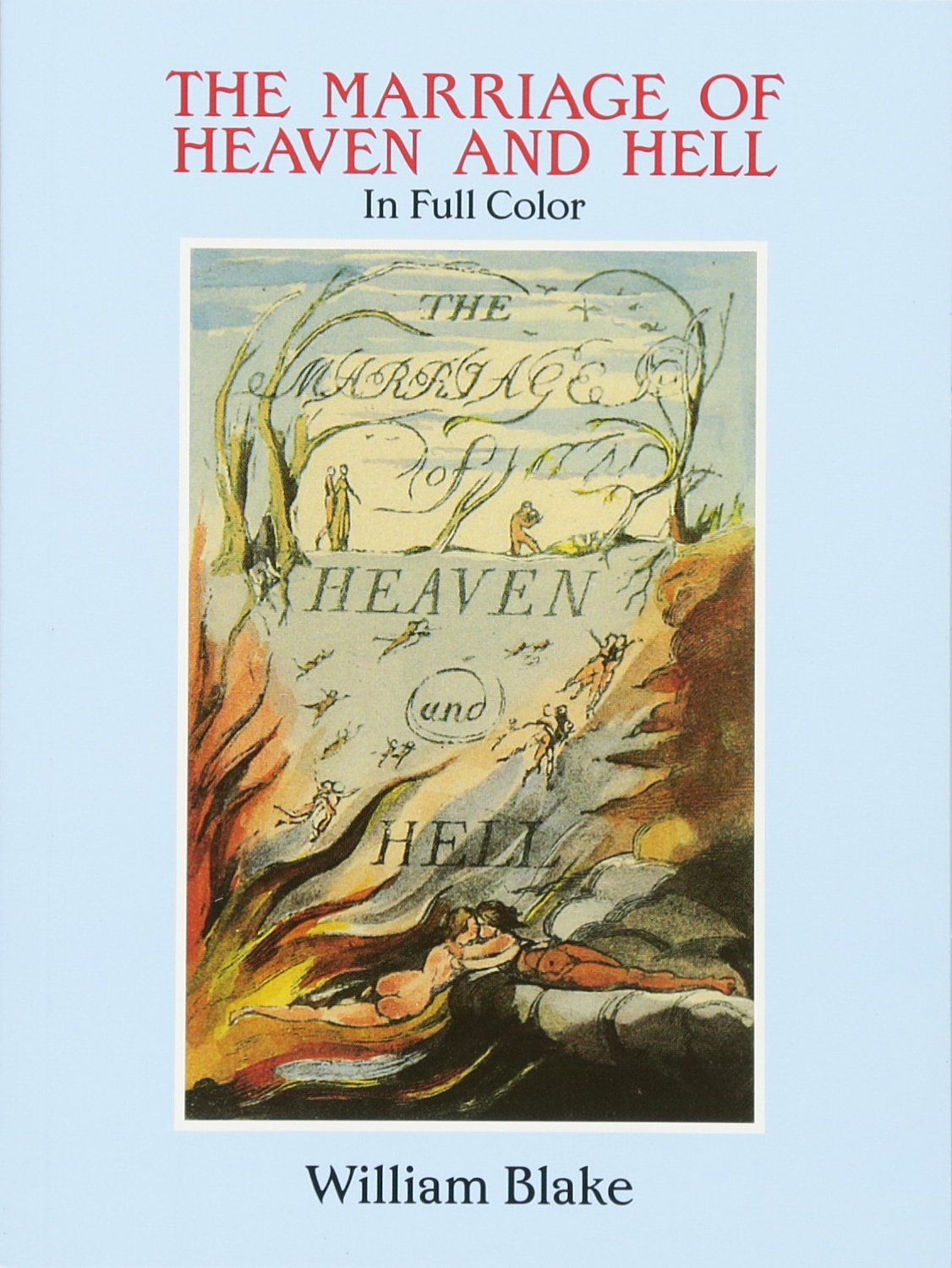 The marriage of heaven and hell a facsimile in full color dover the marriage of heaven and hell a facsimile in full color dover fine art history of art william blake 0800759281220 amazon books biocorpaavc Choice Image
