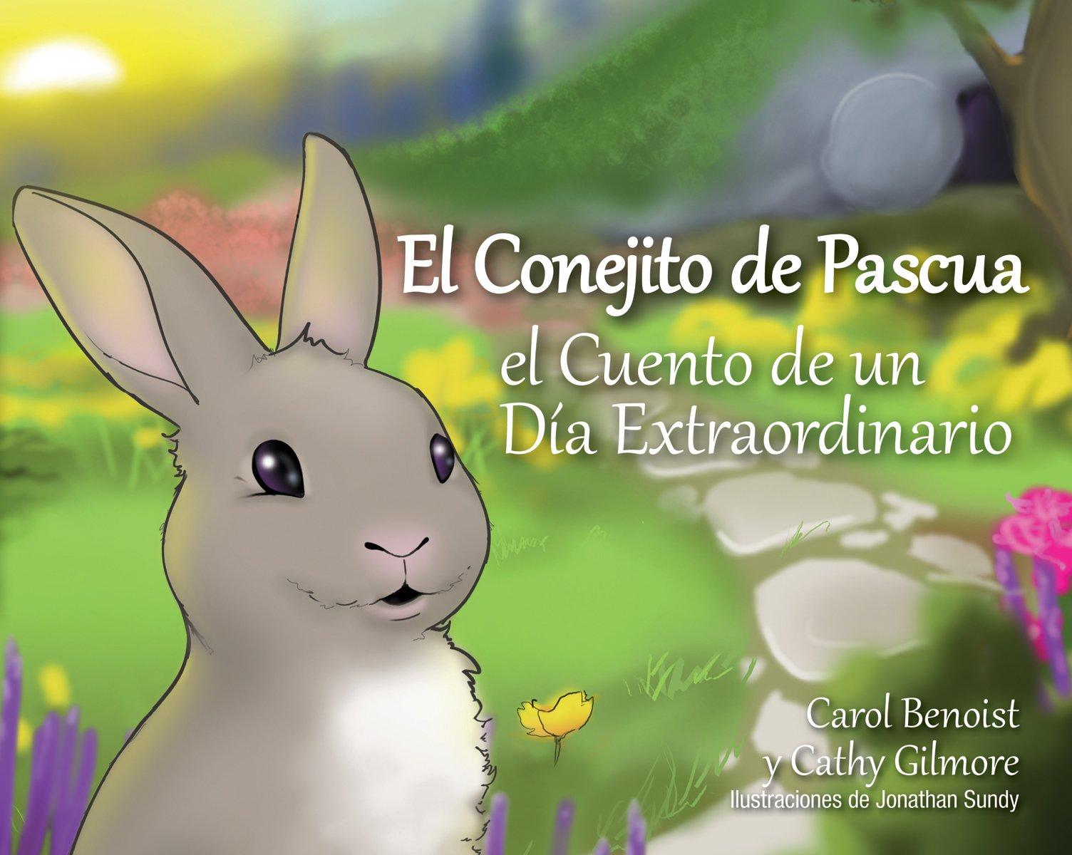 El Conejito de Pascua: El Cuento de un Día Extraordinario (Spanish ...