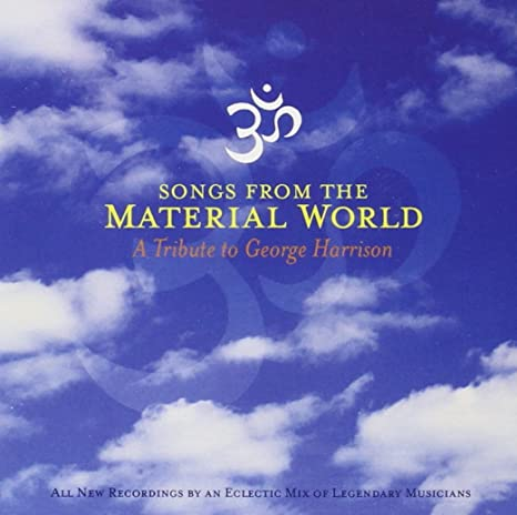 VARIOUS ARTISTS - Songs from the Material World: A Tribute to George  Harrison - Amazon.com Music