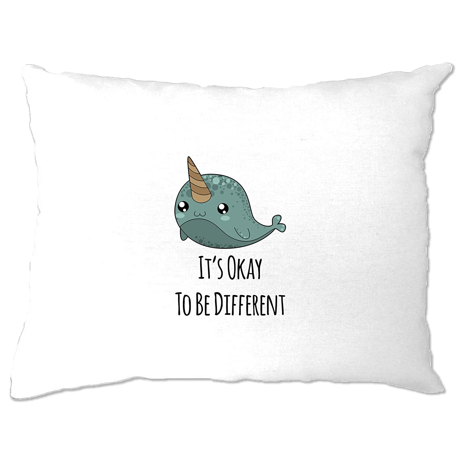 Cute Narwhal Pillow Case It's Okay To Be Different Slogan White One Size A-PC-01568-WHT