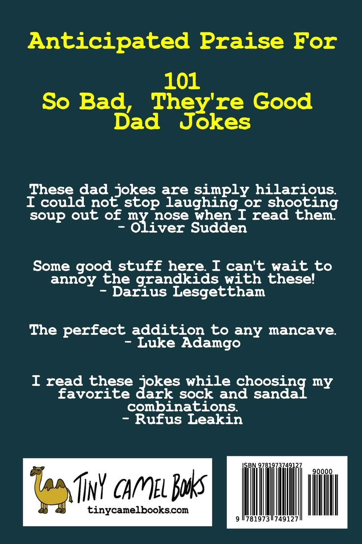 101 So Bad, They're Good Dad Jokes: Elias Hill, Katherine Hogan