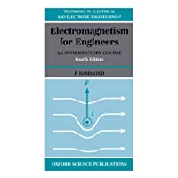 Electromagnetism For Engineers: An Introductory Course (Textbooks in Electrical and Electronic Engineering)