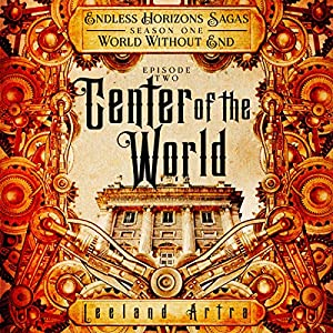 Center of the World Audiobook