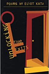 Unlocking the Exits: Poems Paperback