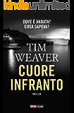 Cuore infranto (TimeCrime) (Italian Edition)