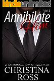 Annihilate Him, Vol. 3 (The Annihilate Me/Unleash Me Series)