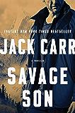 Savage Son: A Thriller (Terminal List Book 3)