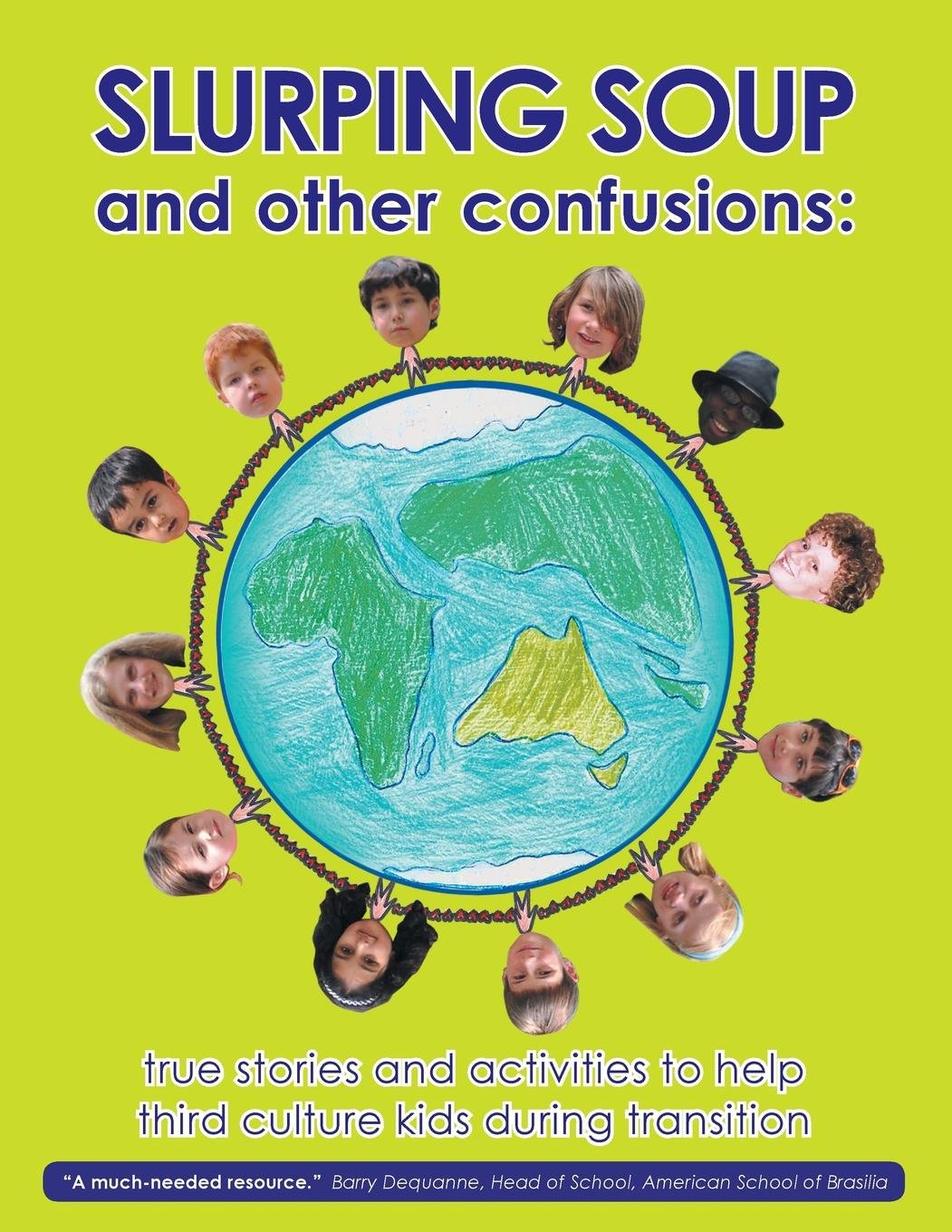 Slurping Soup and Other Confusions pdf epub