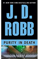 Purity in Death (In Death, Book 15) Kindle Edition