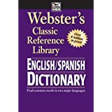 Webster's English Spanish Dictionary―Spanish/English Words in Alphabetical Order With Translations, Parts of Speech, Pronunci