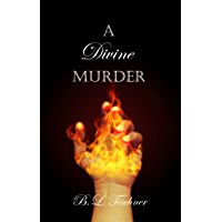 A Divine Murder: A Stand-Alone Urban Fantasy Superhero Romance and Murder Mystery in The Divine Series (English Edition)