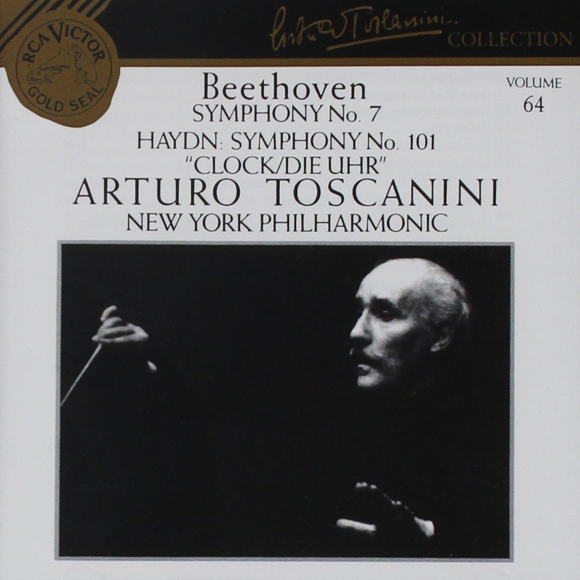 Beethoven: Symphony No 7; Haydn: Symphony No. 101; Mendelssohn: Scherzo from ''A Midsummer Night's Dream'' (Arturo Toscanini Collection, Vol. 64) by RCA Legacy