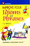Improve Your Idioms and Phrases (English Improvement for Success)