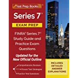 Series 7 Exam Prep: FINRA Series 7 Study Guide and Practice Exam Questions [Updated for the New Official Outline]