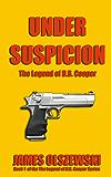 Under Suspicion: The Legend of D.B. Cooper