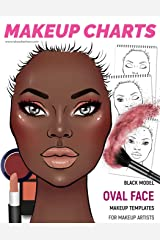 Makeup Charts - Face Charts for Makeup Artists: Black Model - OVAL face shape (Makeup Charts Workbook) Paperback