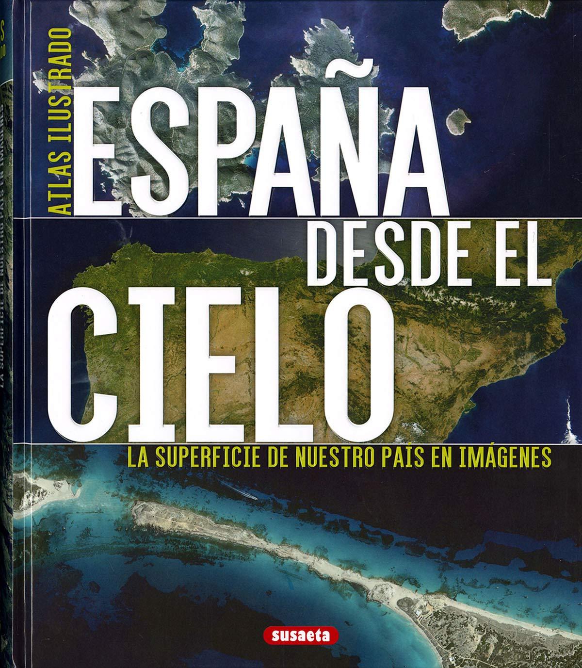España desde el cielo (Atlas Ilustrado): Amazon.es: Geel, Hans: Libros