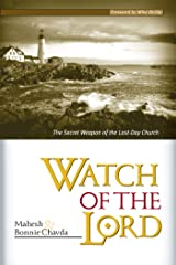 Watch Of The Lord: The Secret Weapon of the Last-Day Church Kindle Edition