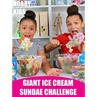 Hobby Kids Giant Ice Cream Sundae Challenge