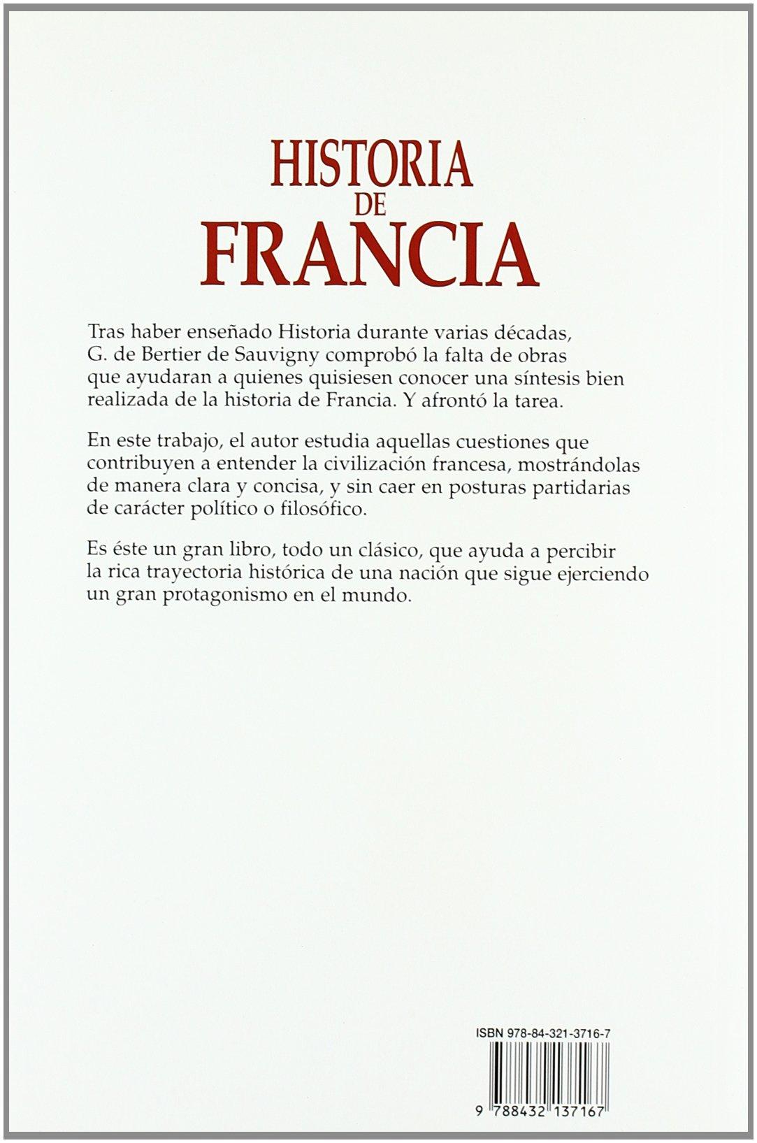 Historia de Francia (Historia y Biografías): Amazon.es: Bertier de Sauvigny, G.: Libros