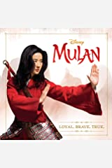 Mulan: Loyal. Brave. True. Kindle Edition